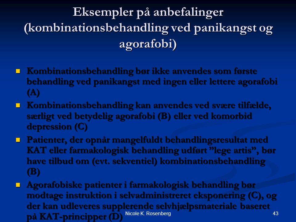 Eksempler på anbefalinger (kombinationsbehandling ved panikangst og agorafobi)