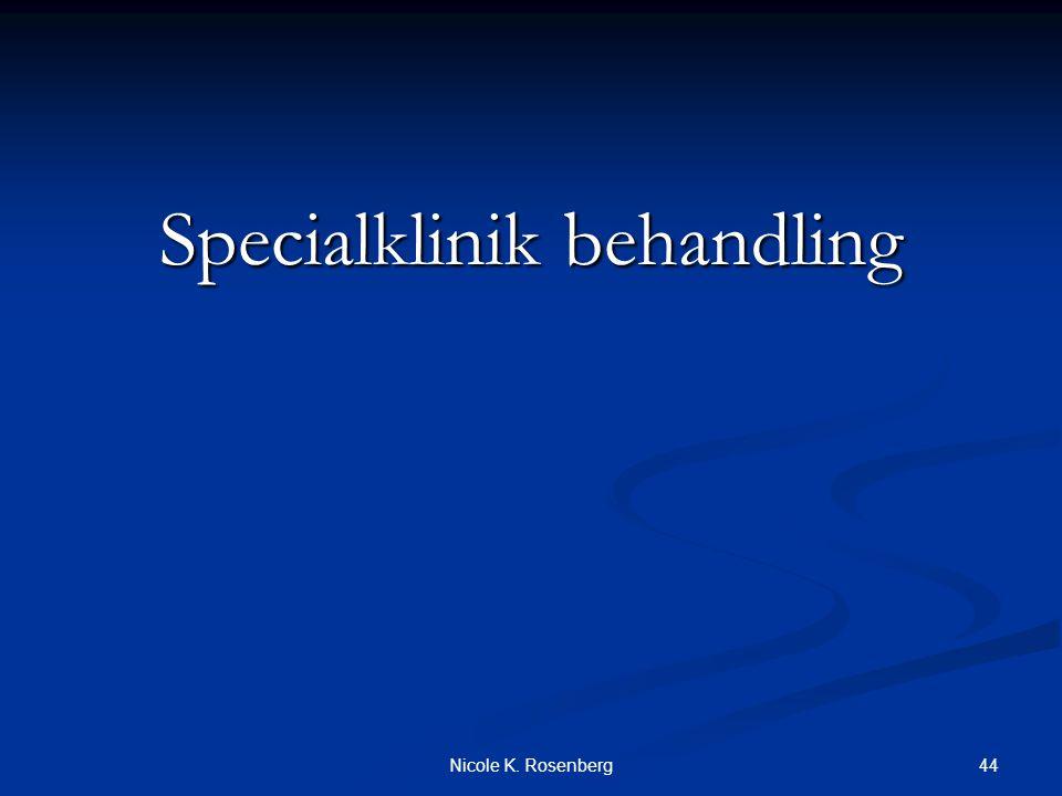 Specialklinik behandling