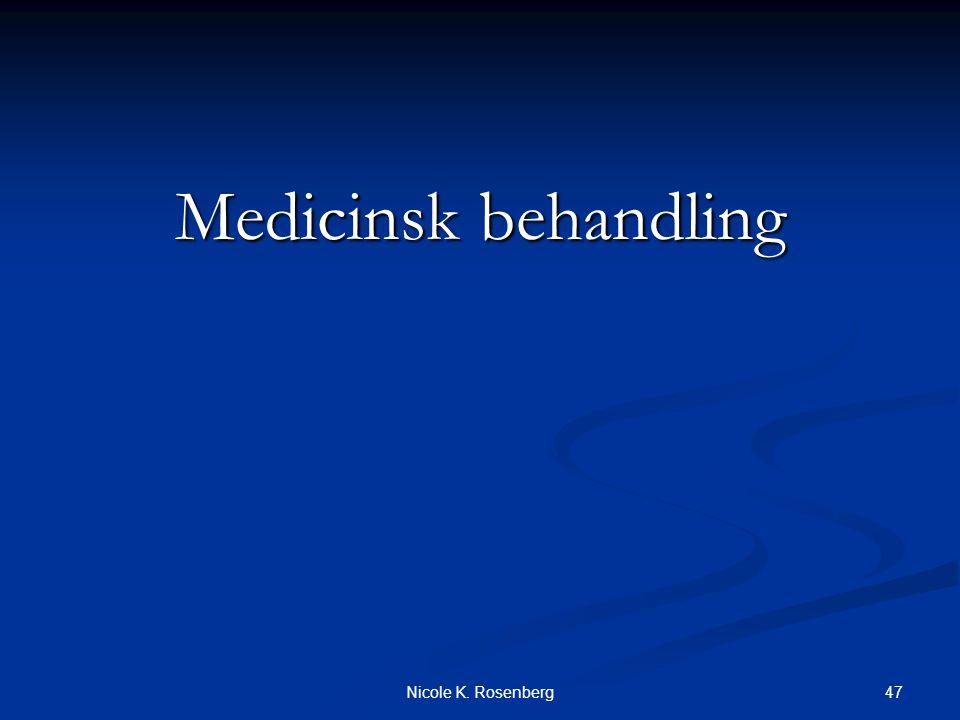 Medicinsk behandling Nicole K. Rosenberg