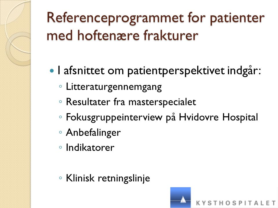 Referenceprogrammet for patienter med hoftenære frakturer