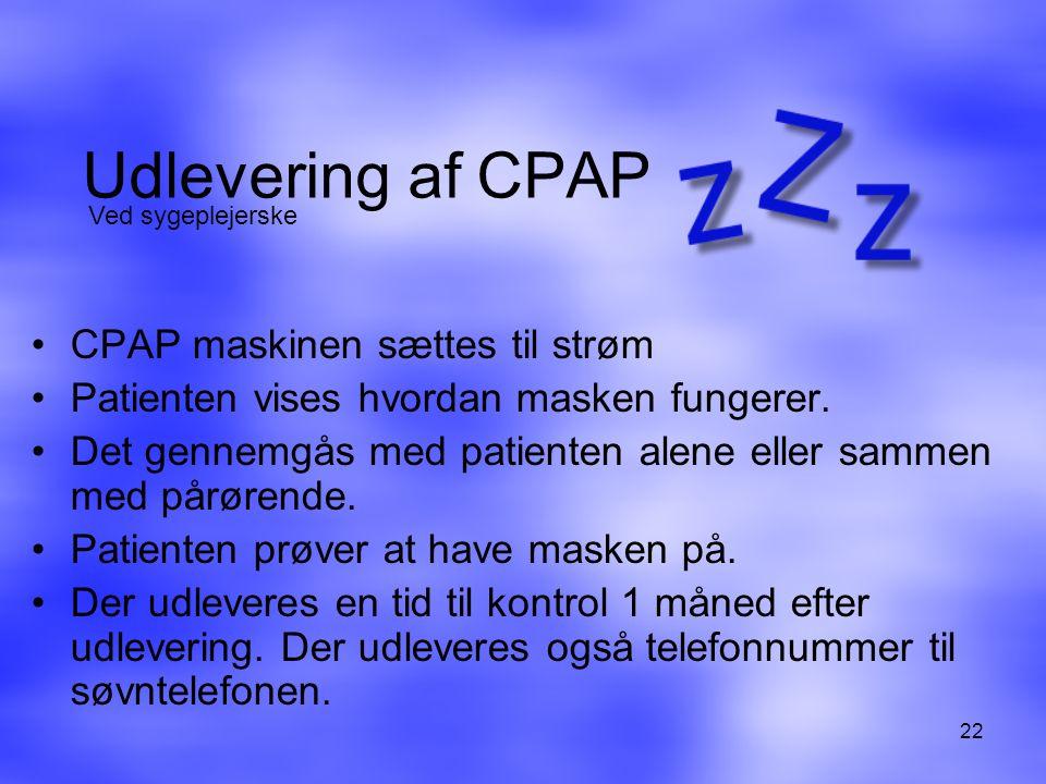 Udlevering af CPAP CPAP maskinen sættes til strøm
