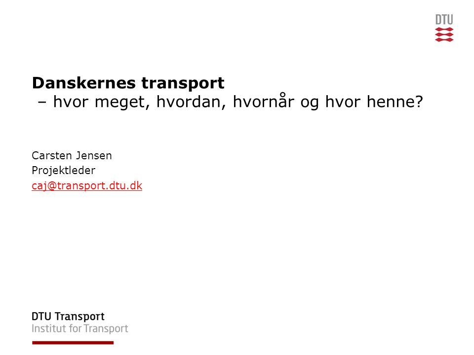 Danskernes transport – hvor meget, hvordan, hvornår og hvor henne