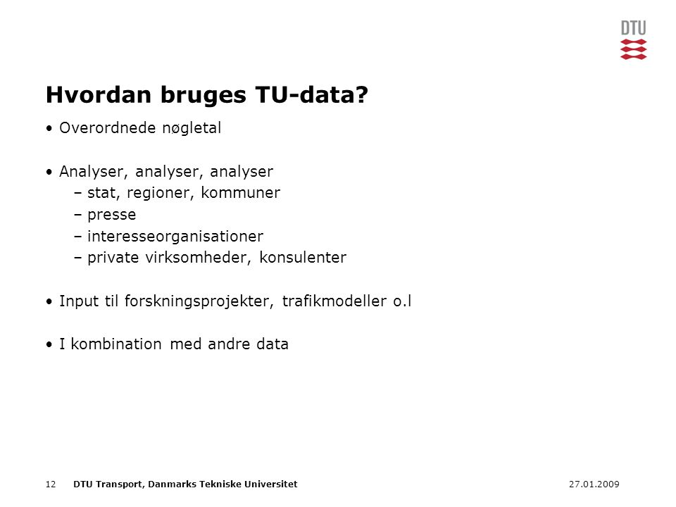Hvordan bruges TU-data