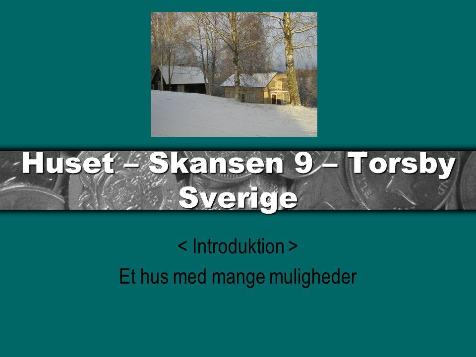 Huset – Skansen 9 – Torsby Sverige