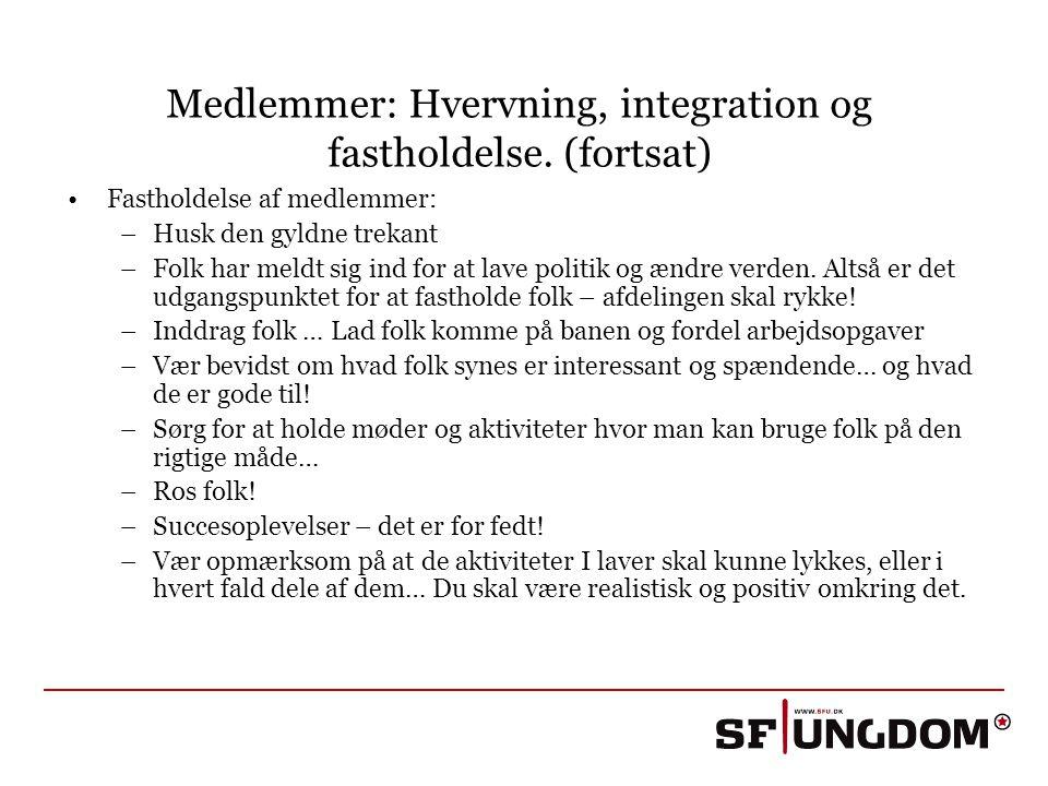 Medlemmer: Hvervning, integration og fastholdelse. (fortsat)