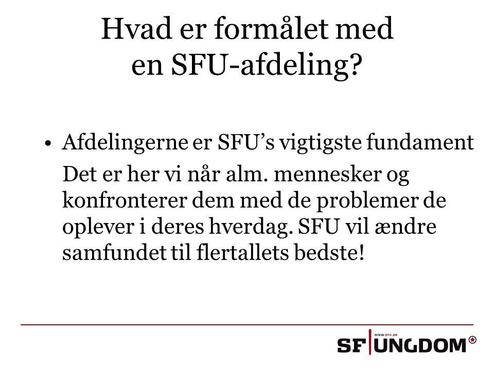Hvad er formålet med en SFU-afdeling