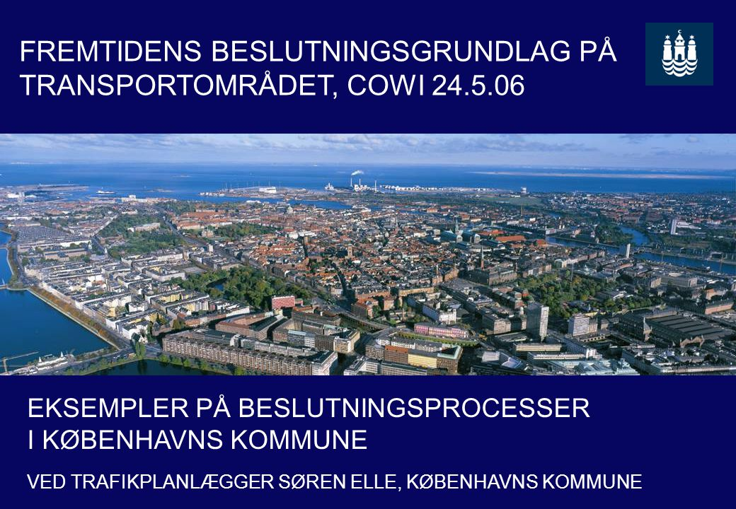 Beslutningsgrundlag COWI 24.5.06