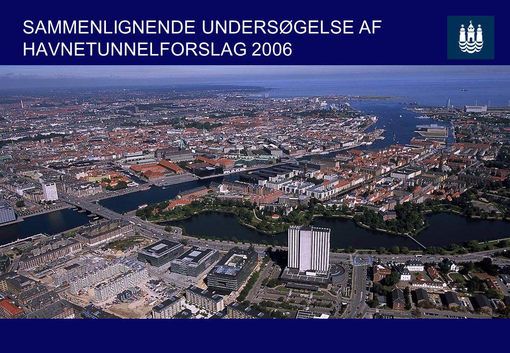 SAMMENLIGNENDE UNDERSØGELSE AF HAVNETUNNELFORSLAG 2006