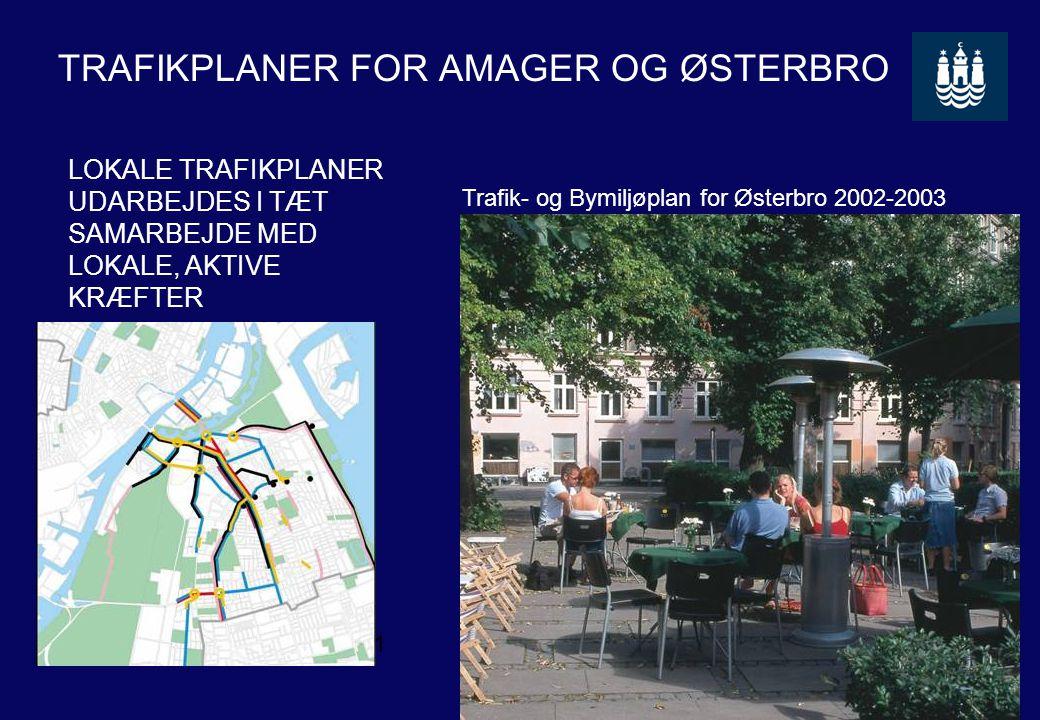 TRAFIKPLANER FOR AMAGER OG ØSTERBRO