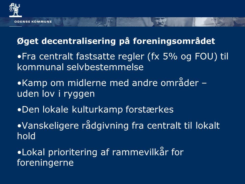 Øget decentralisering på foreningsområdet