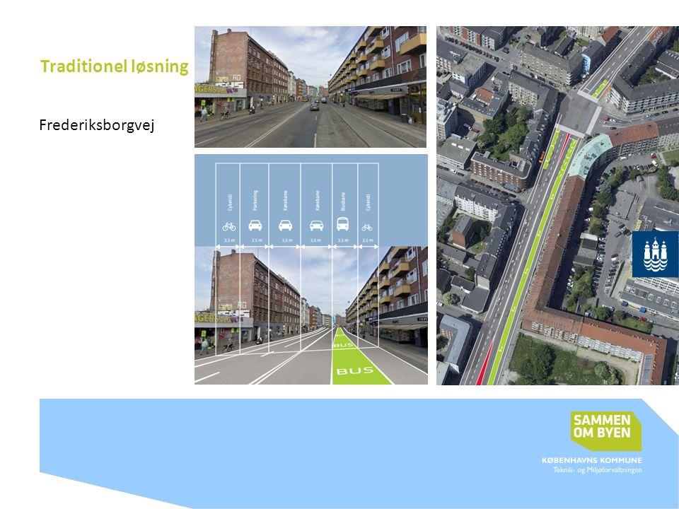 Traditionel løsning Frederiksborgvej