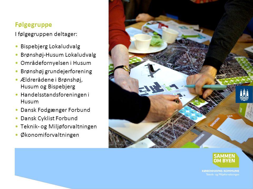 Følgegruppe I følgegruppen deltager: Bispebjerg Lokaludvalg