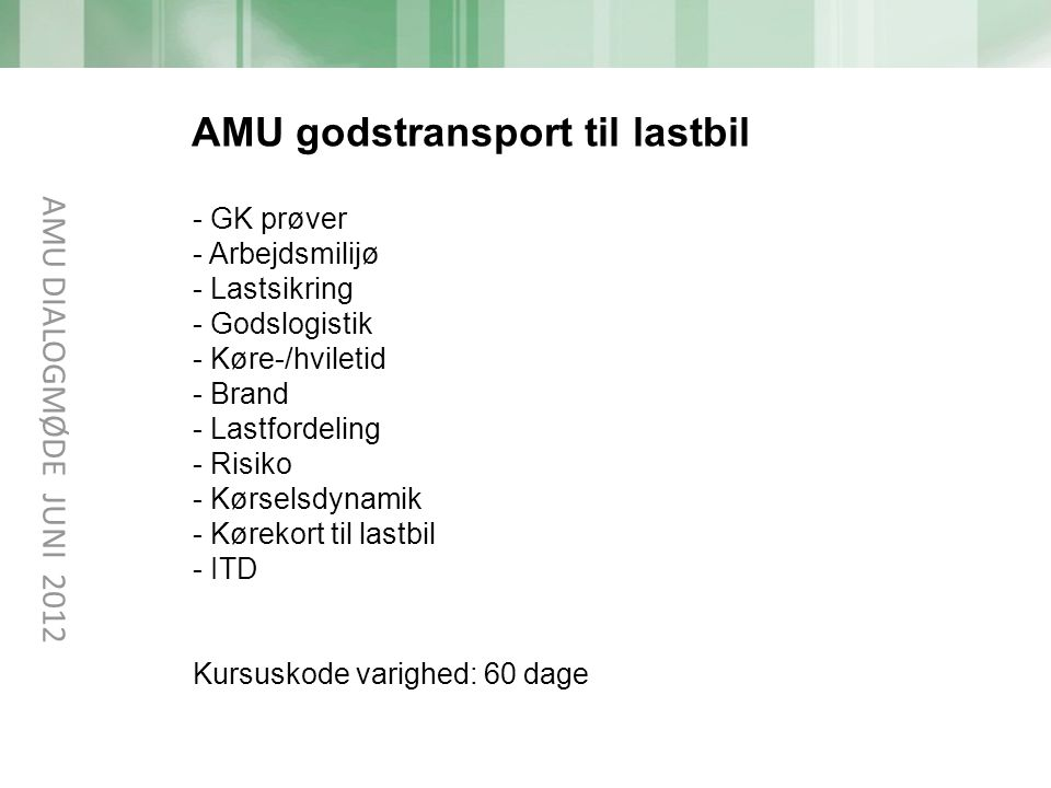 AMU godstransport til lastbil