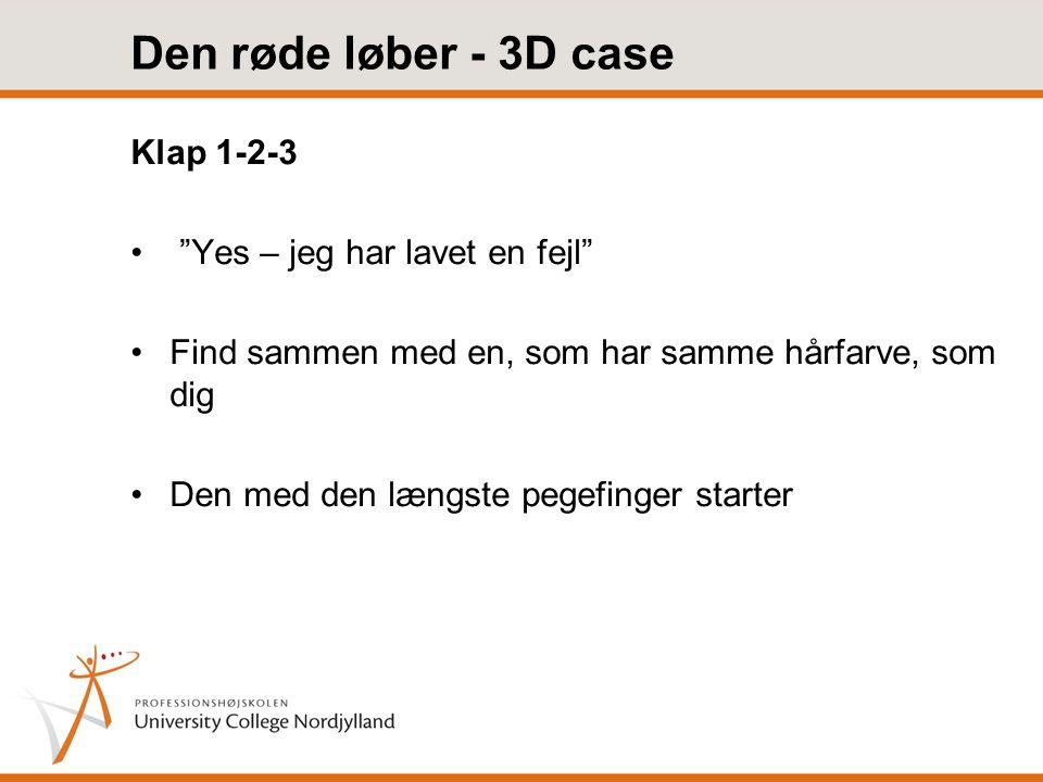 Den røde løber - 3D case Klap 1-2-3 Yes – jeg har lavet en fejl