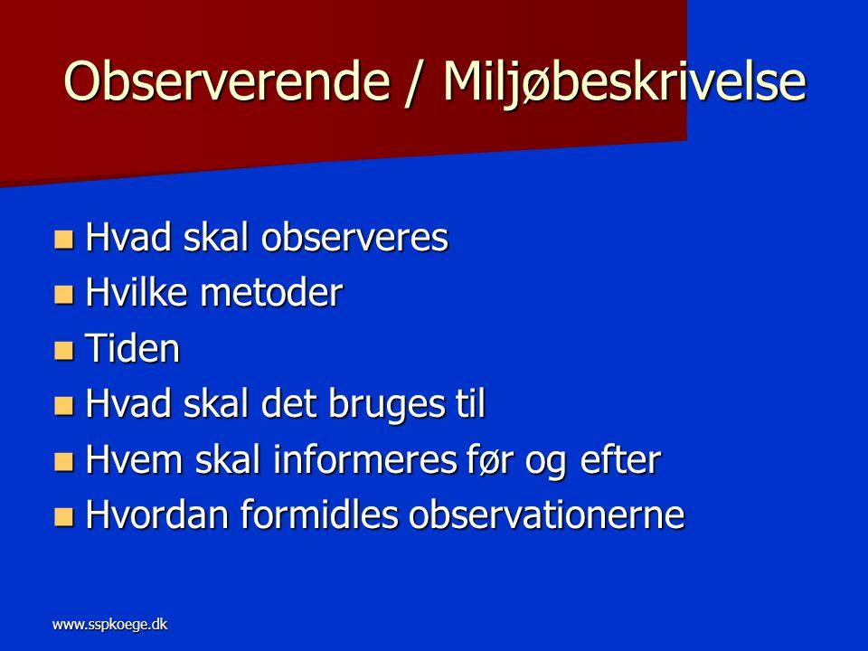 Observerende / Miljøbeskrivelse