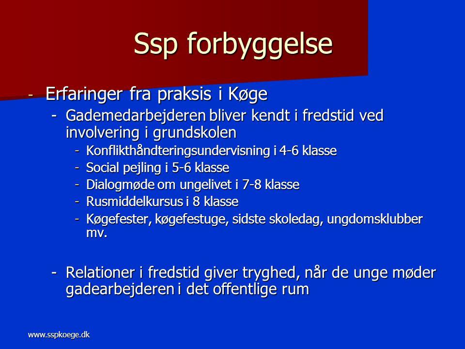 Ssp forbyggelse Erfaringer fra praksis i Køge