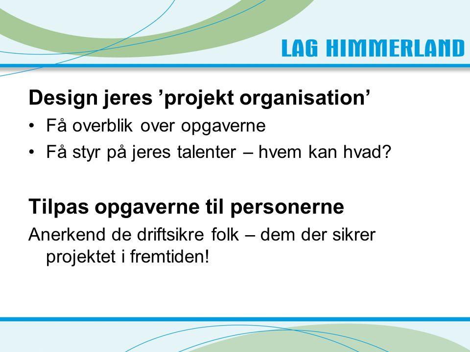 Design jeres 'projekt organisation'