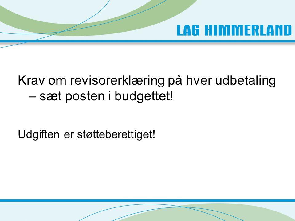 Krav om revisorerklæring på hver udbetaling – sæt posten i budgettet!