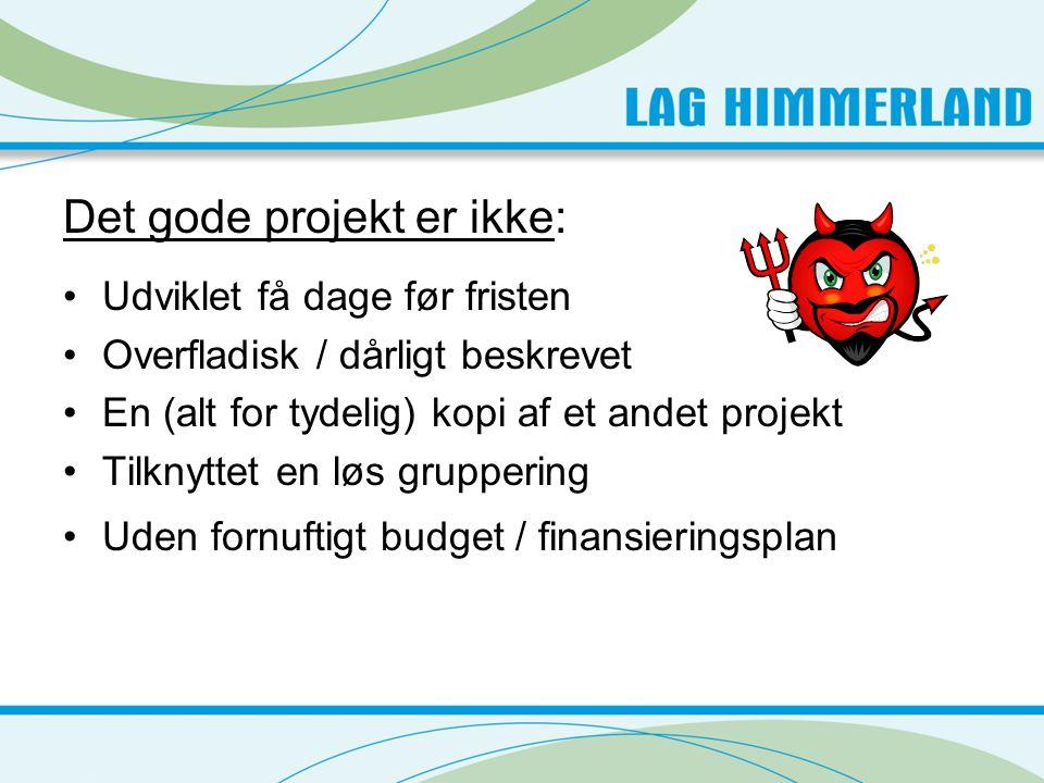 Det gode projekt er ikke:
