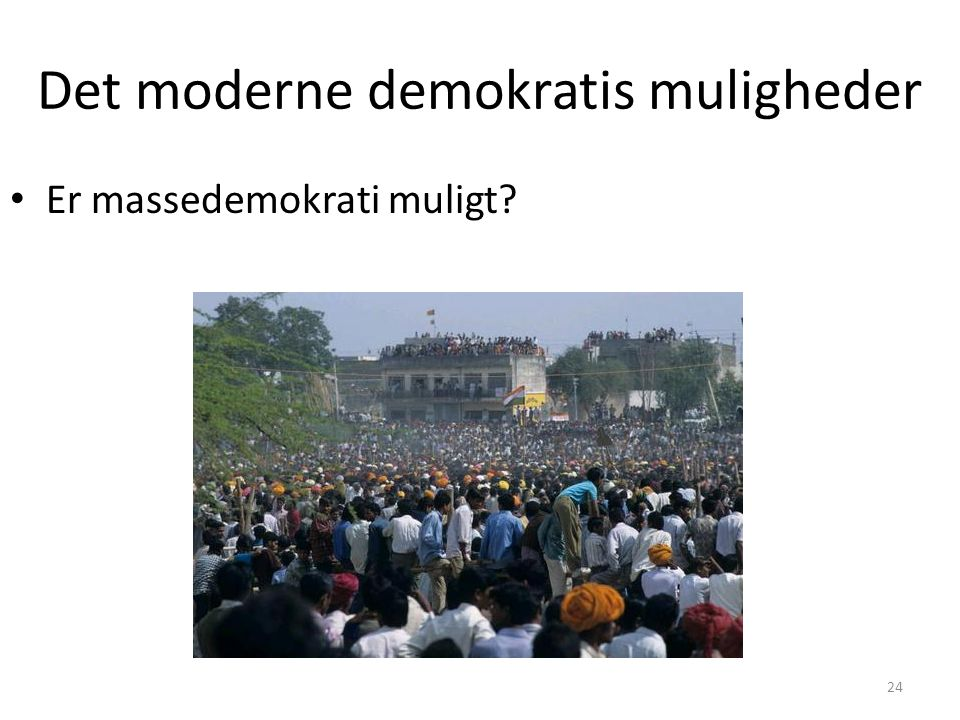 Det moderne demokratis muligheder