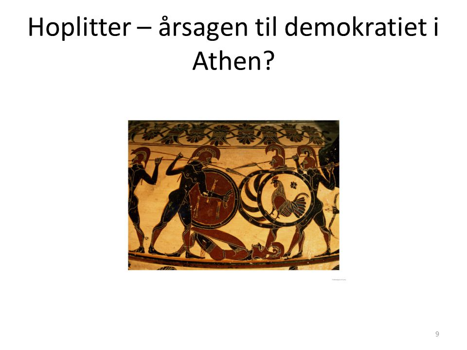 Hoplitter – årsagen til demokratiet i Athen