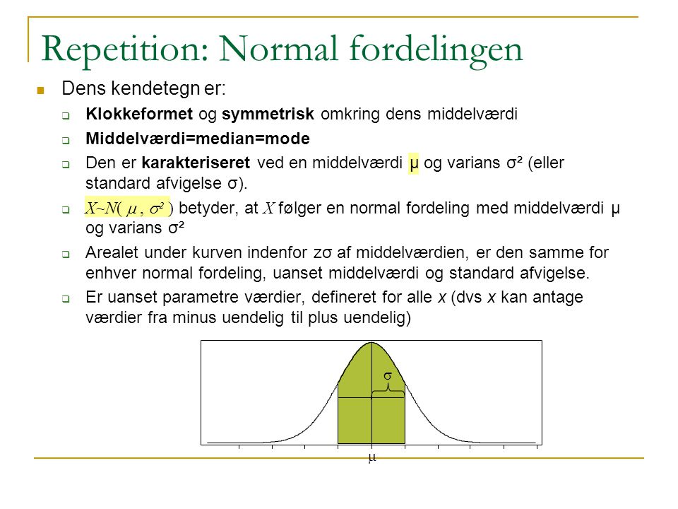 Repetition: Normal fordelingen