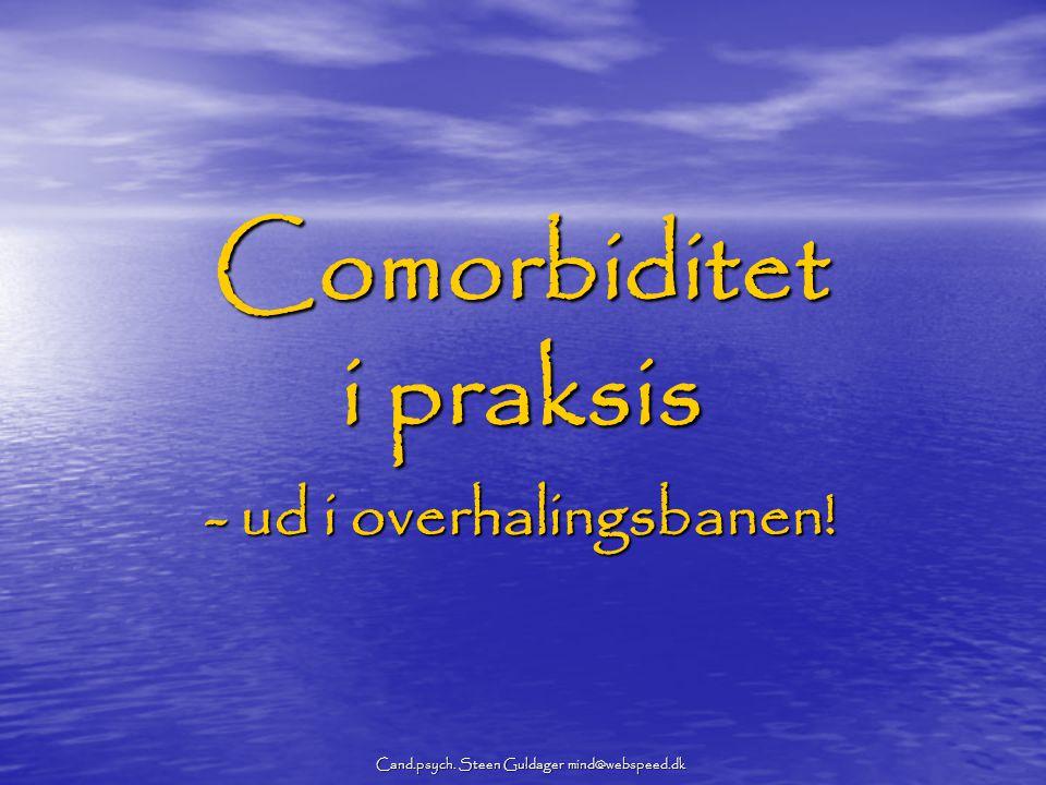Comorbiditet i praksis - ud i overhalingsbanen!
