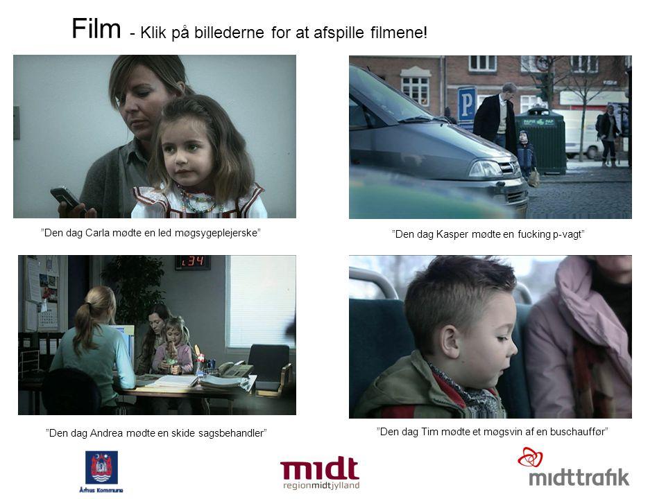 Film - Klik på billederne for at afspille filmene!