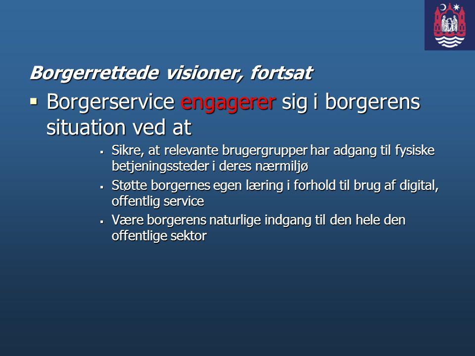 Borgerservice engagerer sig i borgerens situation ved at