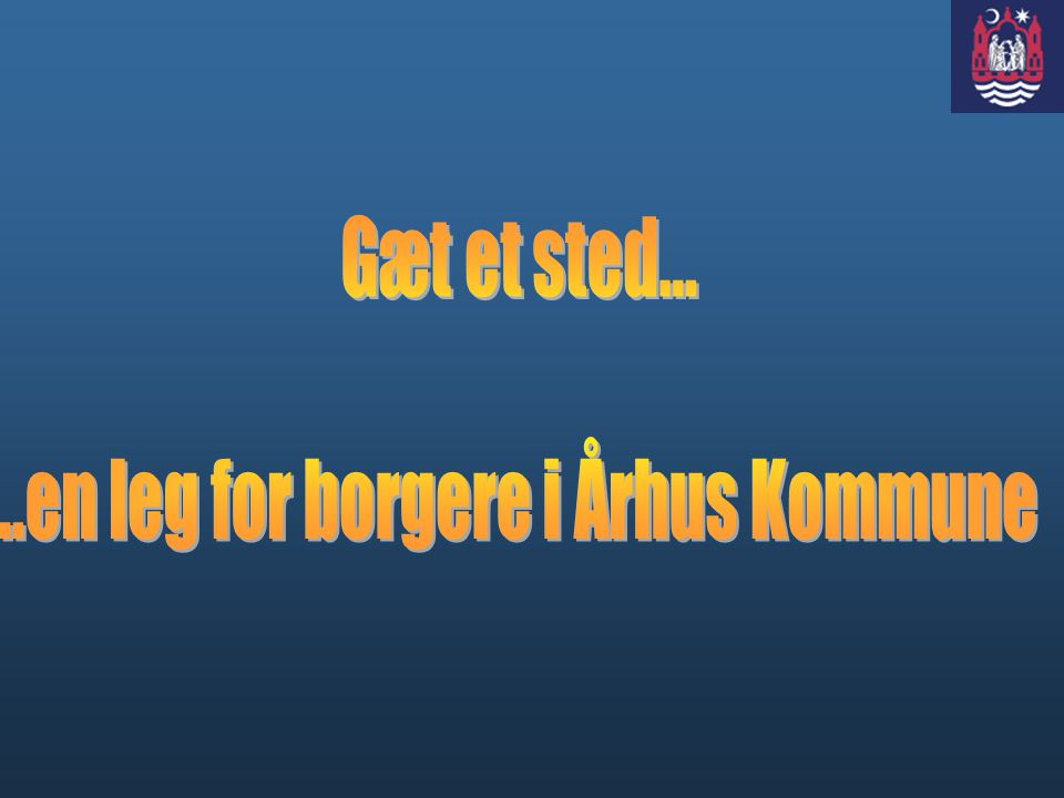 ..en leg for borgere i Århus Kommune