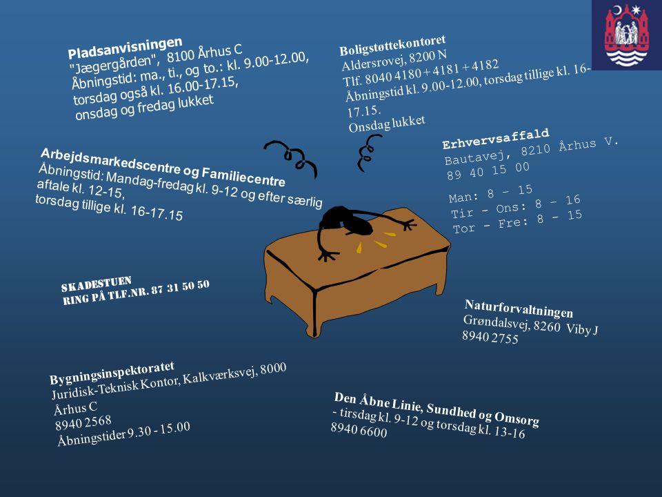 Erhvervsaffald Bautavej, 8210 Århus V. 89 40 15 00