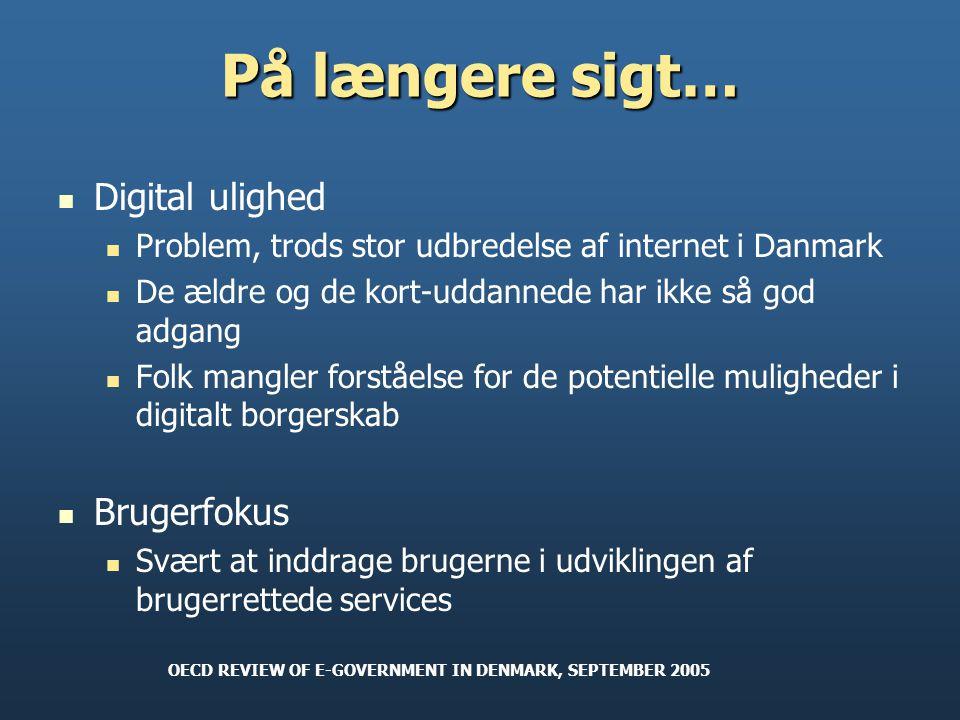 På længere sigt… Digital ulighed Brugerfokus