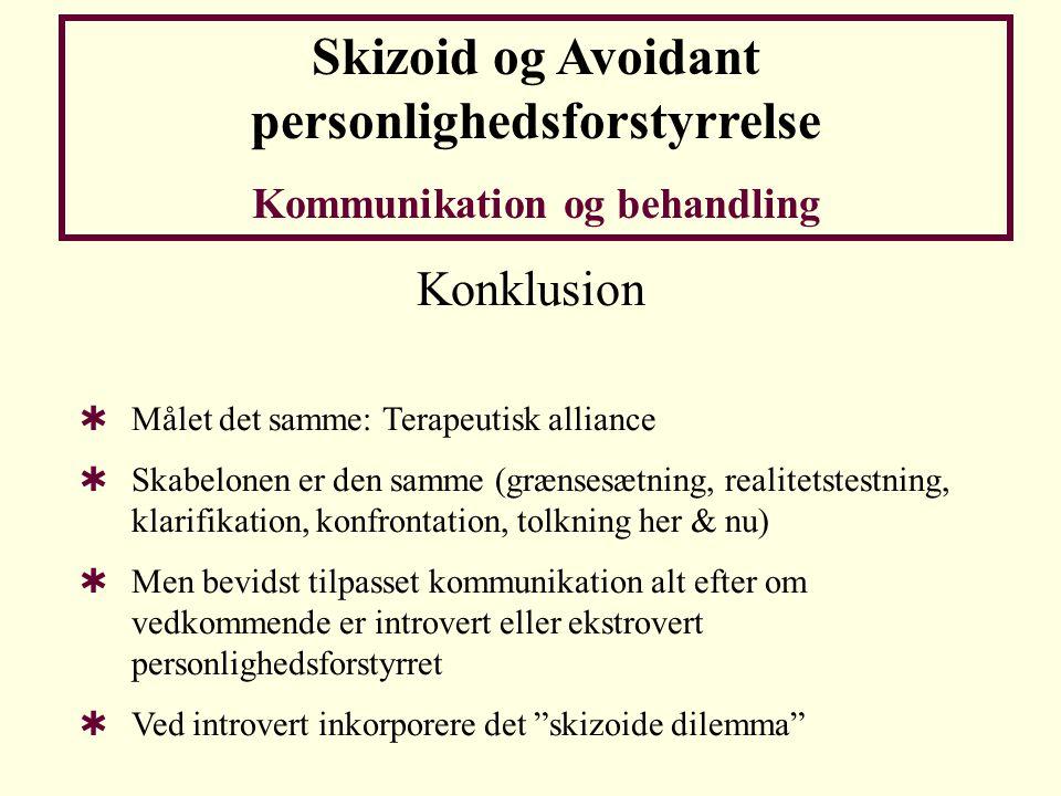Skizoid og Avoidant personlighedsforstyrrelse
