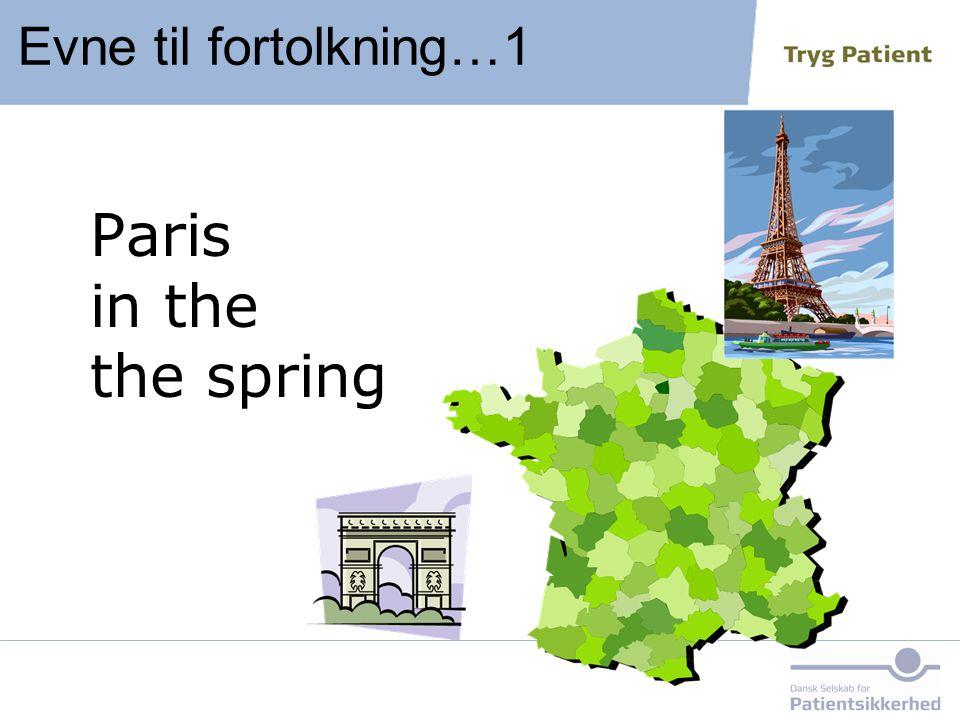 Paris in the the spring Evne til fortolkning…1