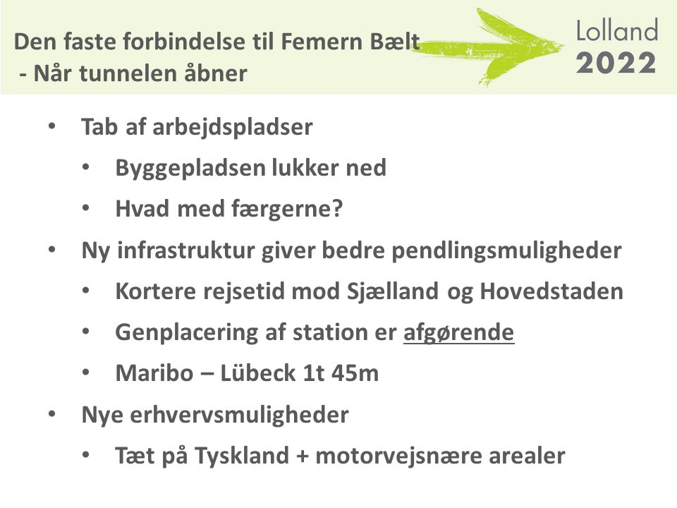 Den faste forbindelse til Femern Bælt - Når tunnelen åbner