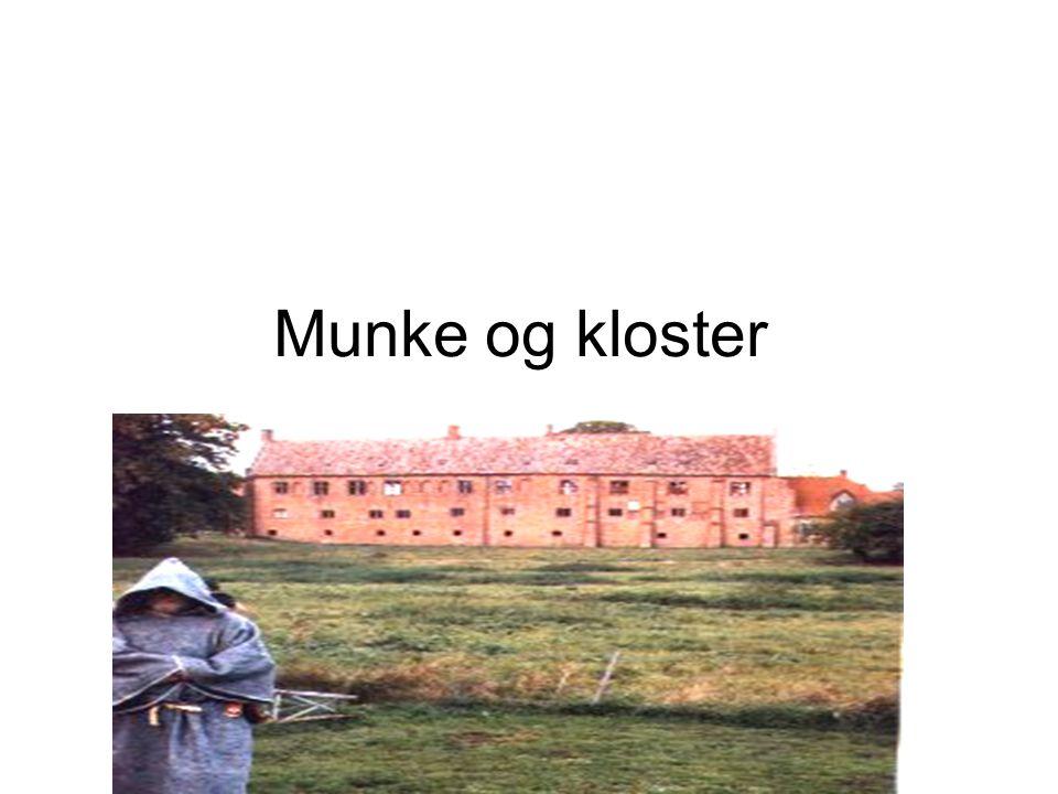 Munke og kloster