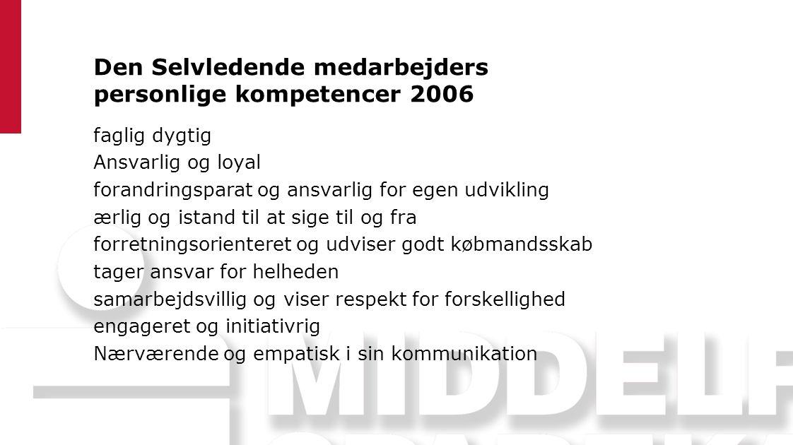 Den Selvledende medarbejders personlige kompetencer 2006