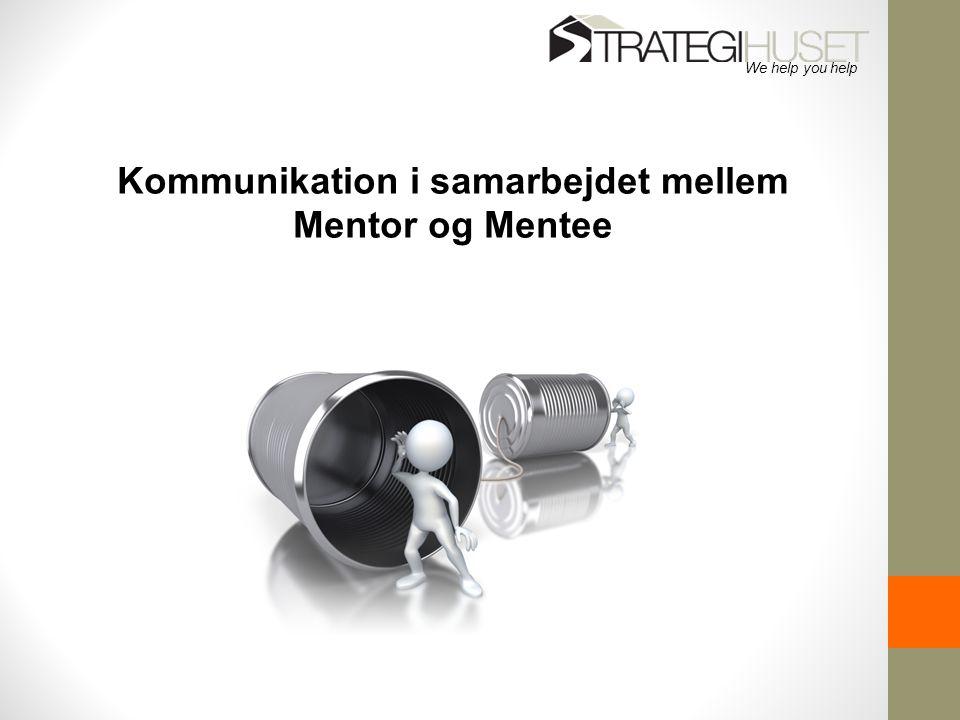 Kommunikation i samarbejdet mellem Mentor og Mentee