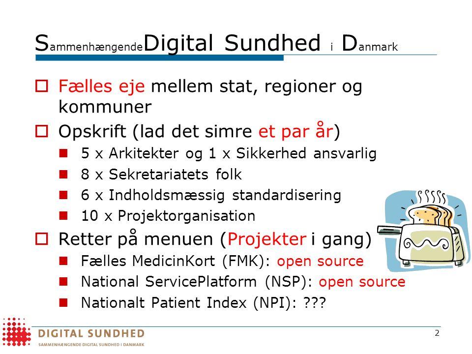 SammenhængendeDigital Sundhed i Danmark