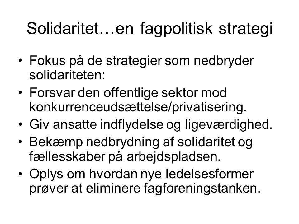 Solidaritet…en fagpolitisk strategi