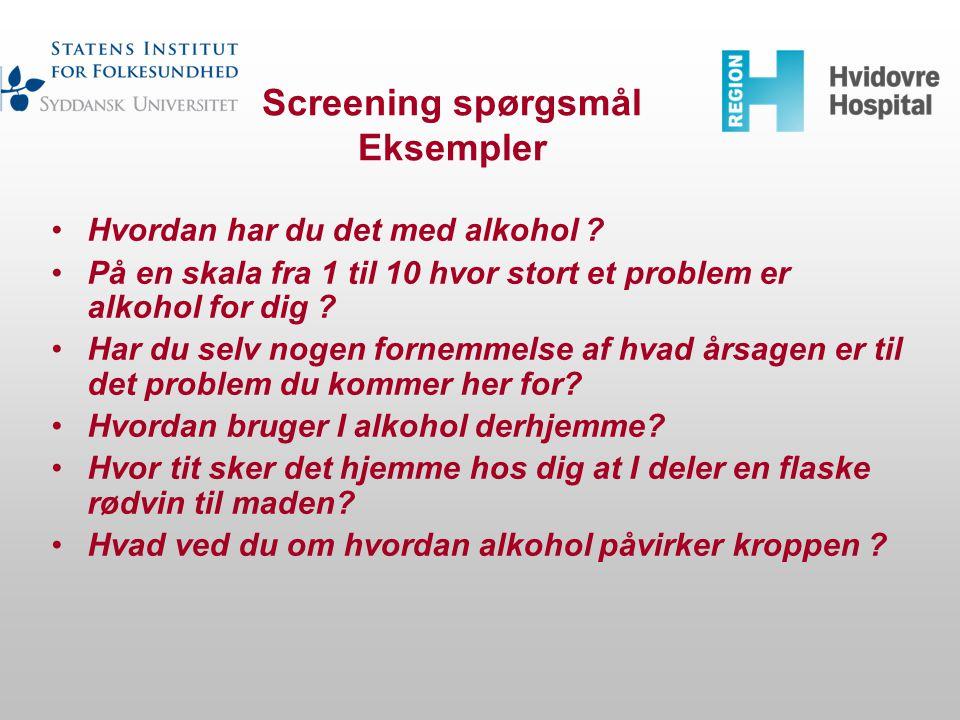 Screening spørgsmål Eksempler