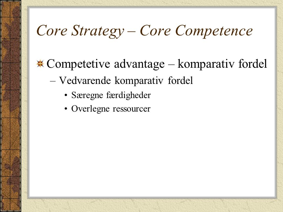Core Strategy – Core Competence