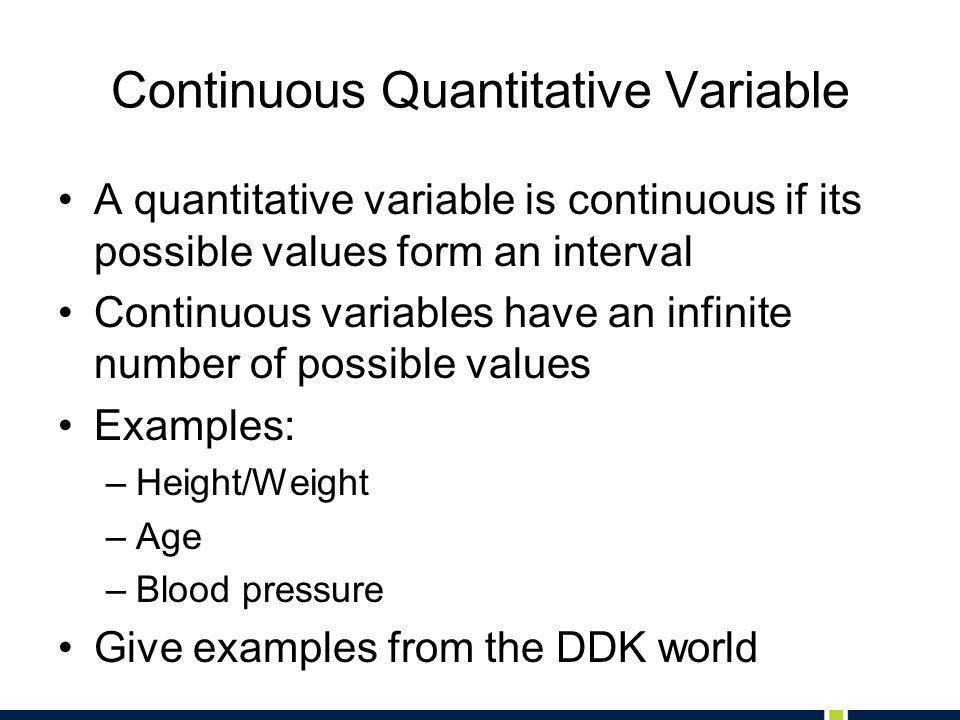 Continuous Quantitative Variable