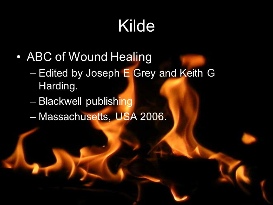Kilde ABC of Wound Healing