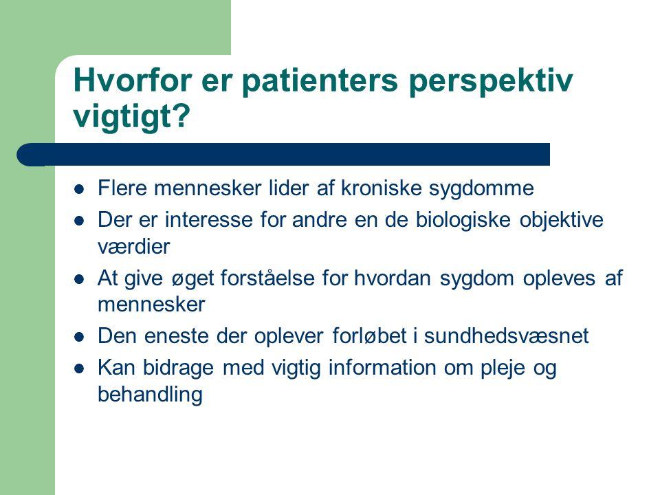 Hvorfor er patienters perspektiv vigtigt
