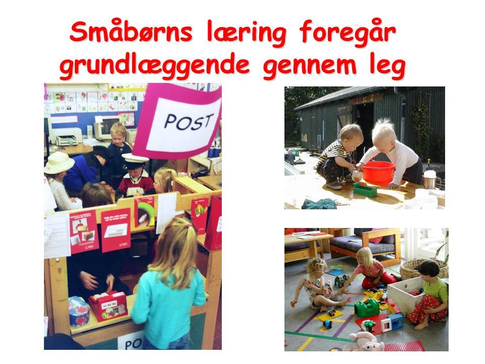 Småbørns læring foregår grundlæggende gennem leg