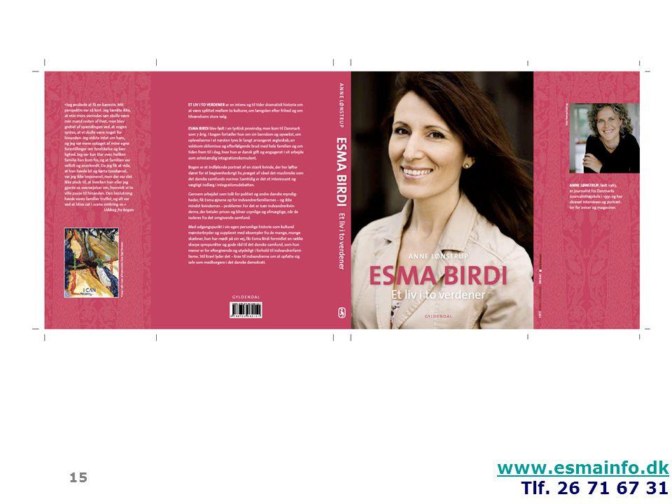 www.esmainfo.dk Tlf. 26 71 67 31 15