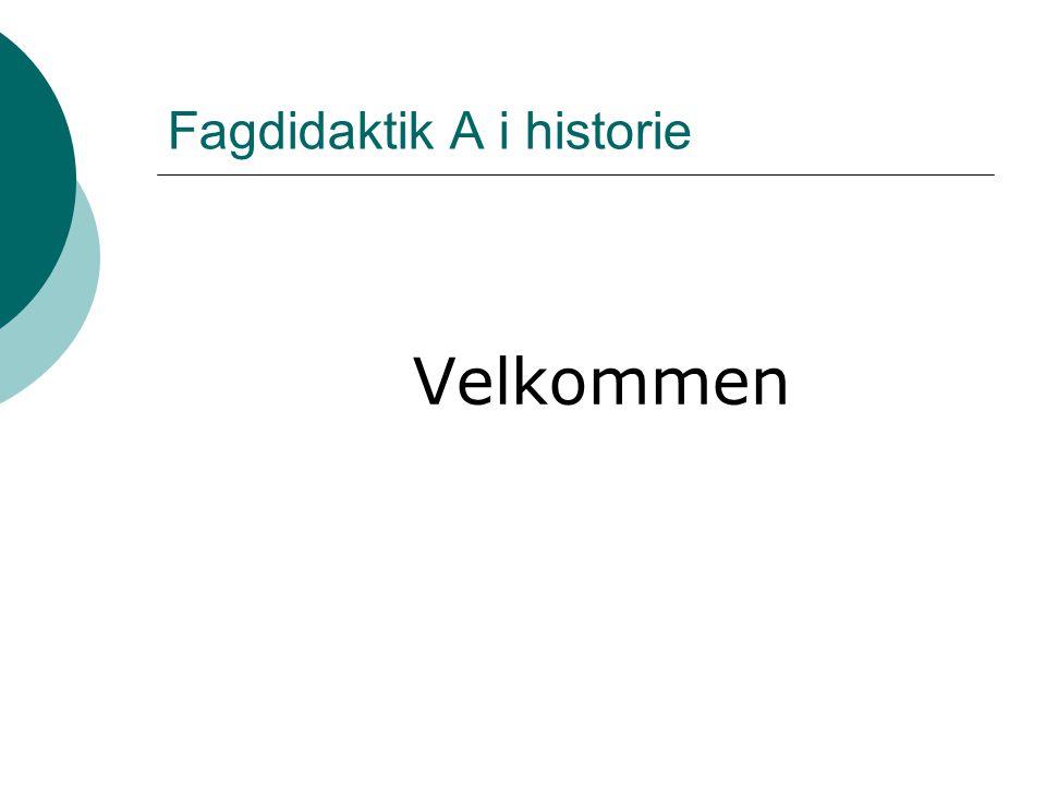 Fagdidaktik A i historie