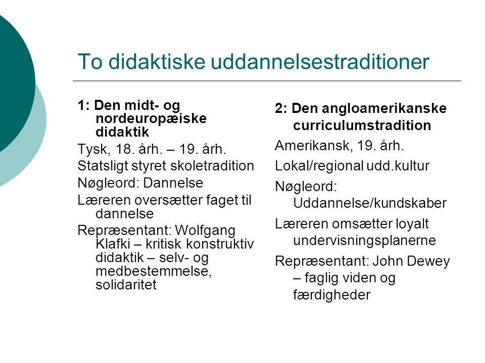 To didaktiske uddannelsestraditioner