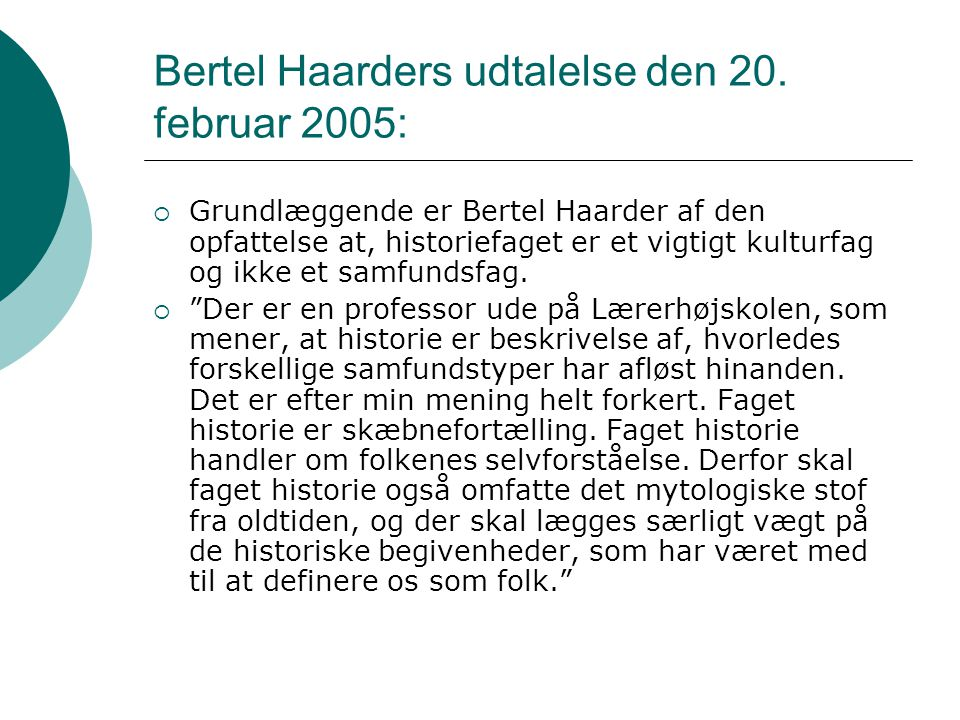 Bertel Haarders udtalelse den 20. februar 2005: